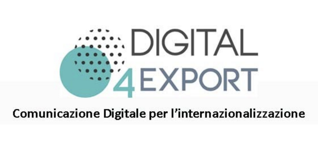 Digital 4 Export, percorso formativo per digitalizzare le Pmi