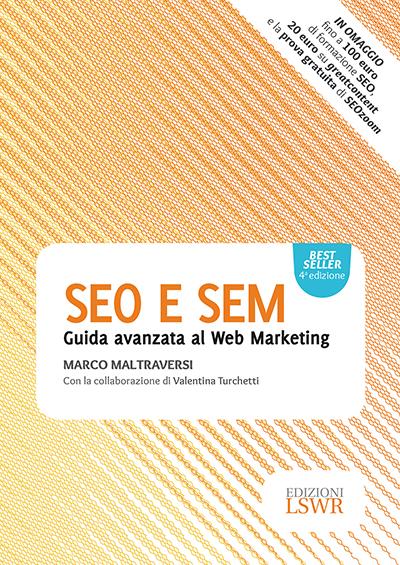 """LIBRO-Arriva nelle librerie la nuova edizione di  """"Seo e Sem : la guida avanzata al Web Marketing"""""""
