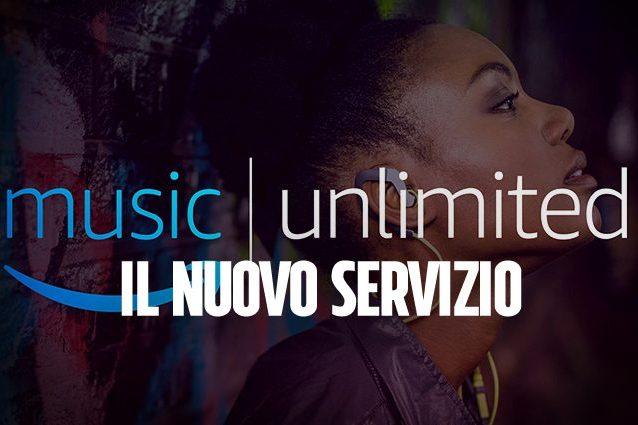 Amazon Music Unlimited, arriva in Italia il servizio di streaming musicale che sfida Spotify