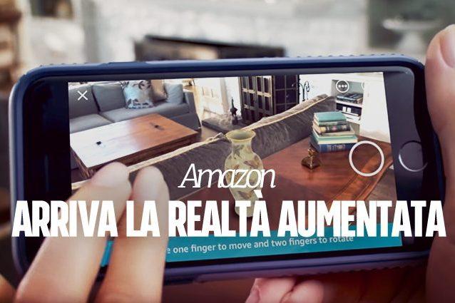 Amazon, con la realtà aumentata puoi provare i prodotti in casa prima di acquistarli